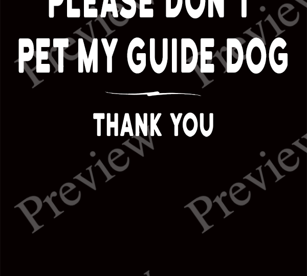 Please Don't Pet My Guide Dog Print on Demand Package